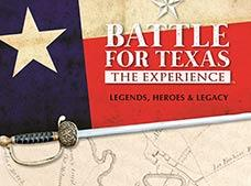 Battle for Texas The Experience Tour